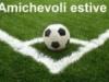 Programma amichevoli estive Juve, Inter, Milan, Roma, Napoli: date e avversari